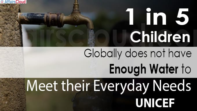 One in five children globally does not have enough water