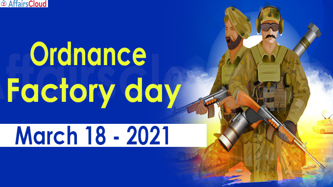 Ordnance Factory Day 2021