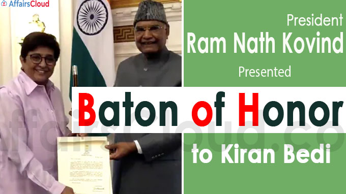 President Ram Nath Kovind presents Baton of Honor to Kiran Bedi