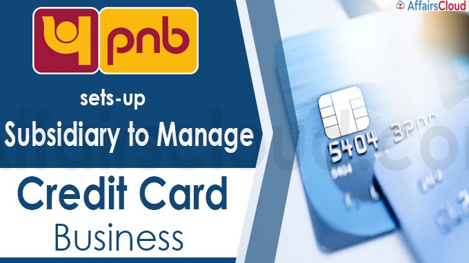 Punjab National Bank sets-up subsidiary to manage credit card business