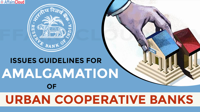 RBI Issues Guidelines For Amalgamation Of Urban Cooperative Banks