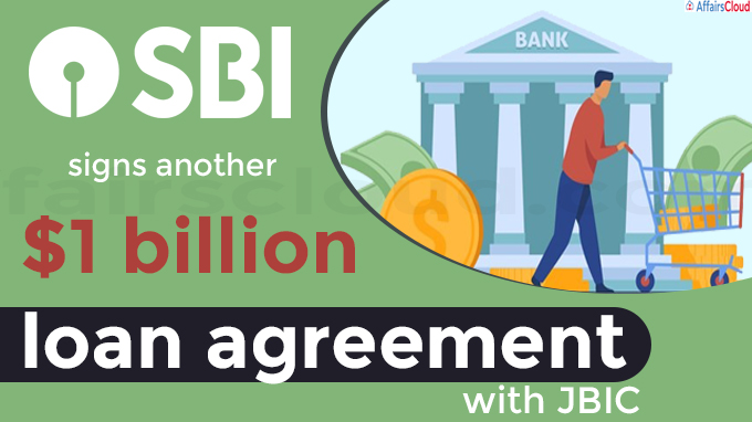 SBI signs another $1 billion loan agreement with JBIC