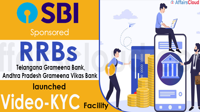 SBI-sponsored RRBs launch video-KYC facility
