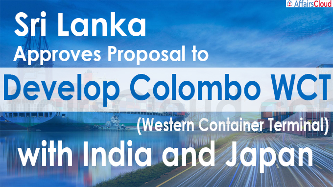 Sri Lanka approves proposal to develop Colombo WCT