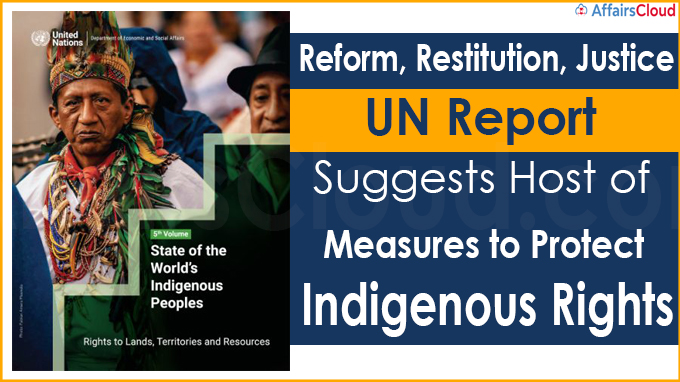 UN report suggests host of measures to protect indigenous rights