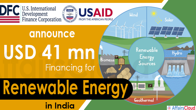 USAID, DFC announce USD 41 mn financing for renewable energy in India