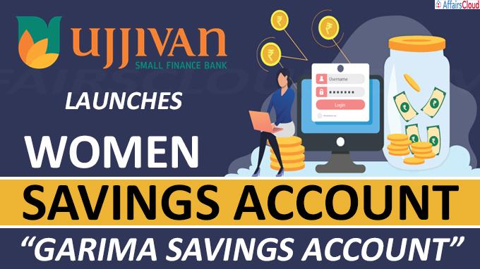 "Ujjivan Small Finance Bank Launches Women Savings Account ""Garima Savings Account"""