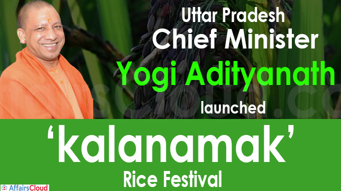 Uttar Pradesh CM launches 'kalanamak' rice festival