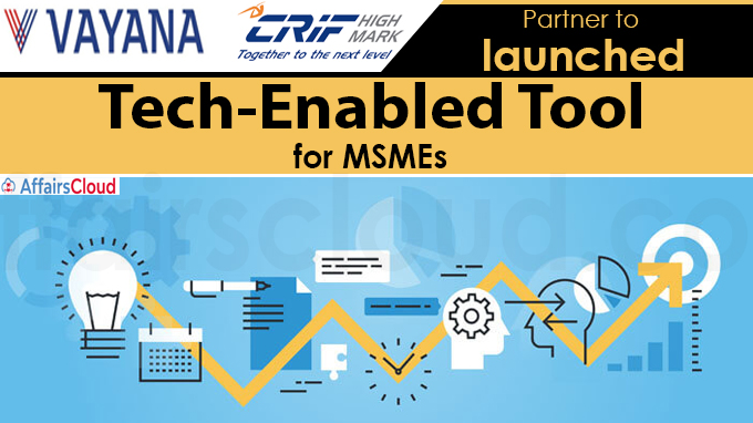 Vayana Network, CRIF India partner to launch tech-enabled tool for MSMEs