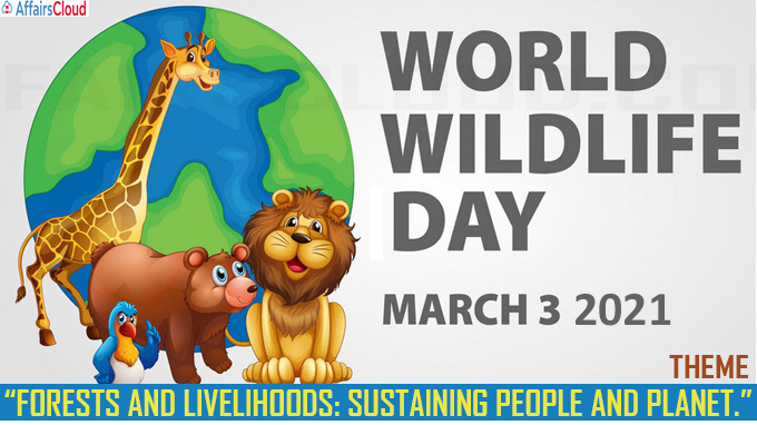World Wildlife Day - March 3 2021