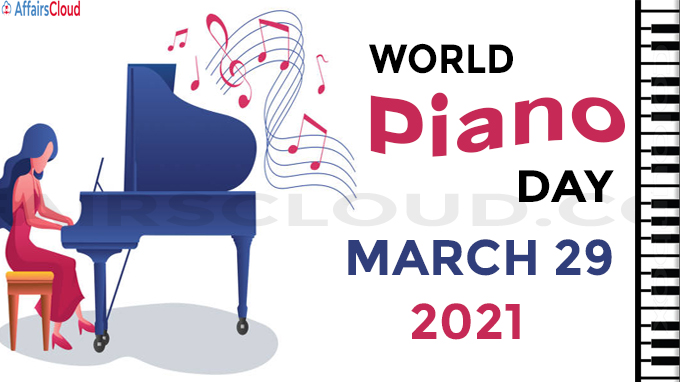 world piano day - March 29 2021