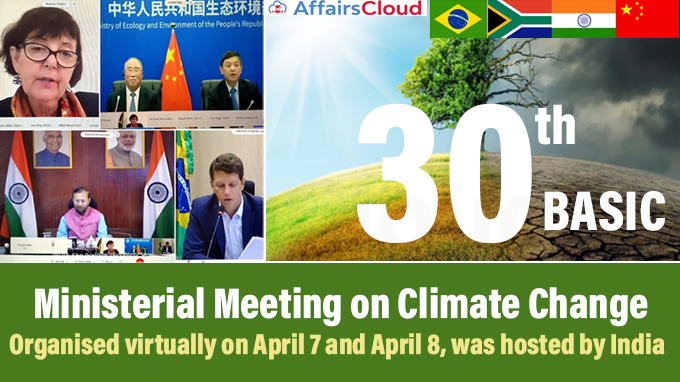 30th-BASIC-Ministerial-Meeting-on-Climate-Change,-organised-virtually-on-April-7-and-April-8,-was-hosted-by-India
