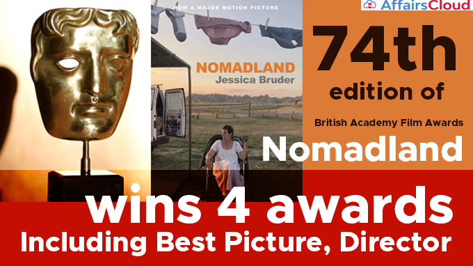 74th-edition-of-British-Academy-Film-Awards-'Nomadland'-wins-4-awards,-including-best-picture,-director