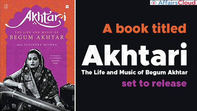 "A-book-titled-""Akhtari-The-Life-and-Music-of-Begum-Akhtar""-set-to-release"