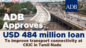 ADB-approves-USD-484-mn-loan-to-improve-transport-connectivity-at-CKIC-in-Tamil-Nadu