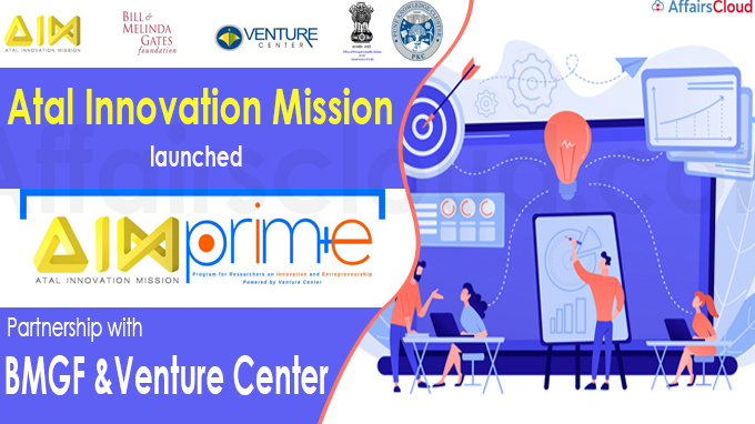 Atal Innovation Mission launches 'AIM-PRIME'