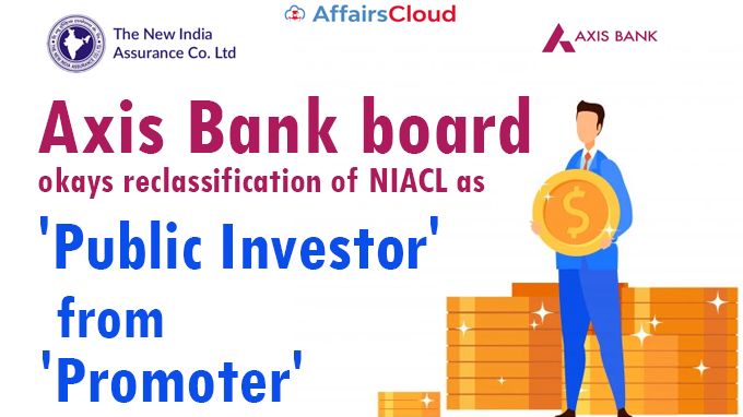 Axis-Bank-board-okays-reclassification-of-NIACL-as-'public-investor'-from-'promoter'