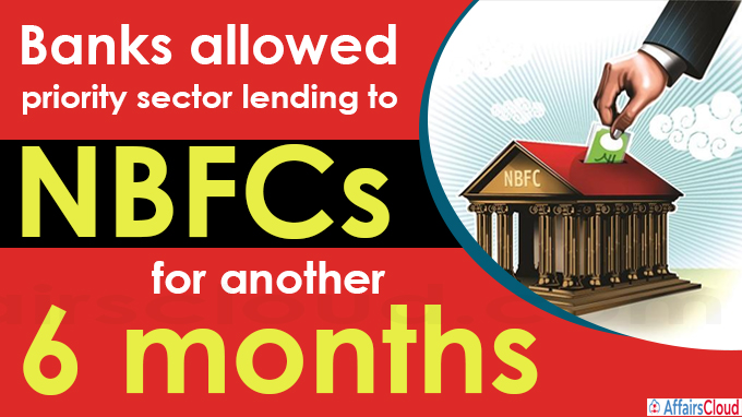Banks allowed priority sector lending to NBFCs for another 6