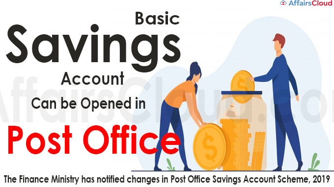 Basic Savings Account can be opened in Post Office