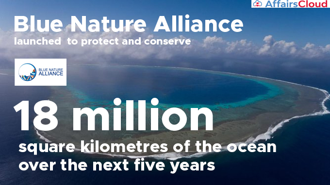 Blue-Nature-Alliance-launched--to-protect-and-conserve-18-million-square