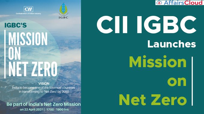 CII-IGBC-launches-'Mission-on-Net-Zero'