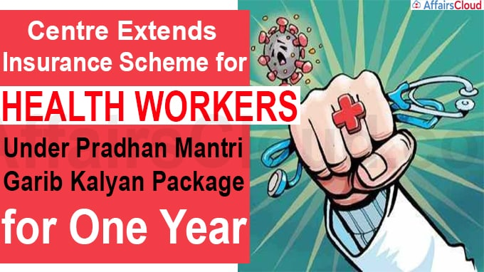 Centre extends insurance scheme for health workers
