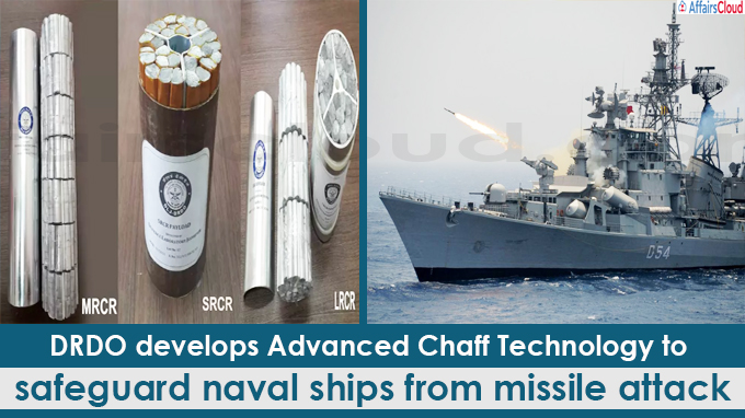 DRDO develops Advanced Chaff Technology to safeguard naval ships from missile attack