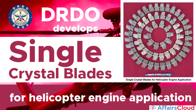 DRDO-develops-Single-Crystal-Blades-for-helicopter-engine-application