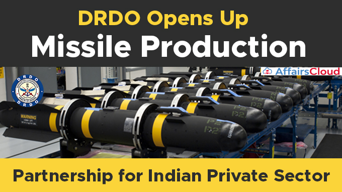 DRDO-opens-up-missile-production-partnership-for-Indian-private-sector