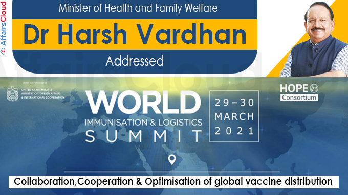 Dr Harsh Vardhan addresses Hope Consortium's 'World Immunisation and Logistics Summit'
