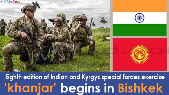 Eighth edition of Indian and Kyrgyz special forces exercise 'khanjar' begins in Bishkek