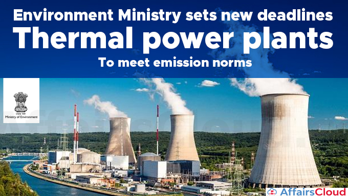 Environment-Ministry-sets-new-deadlines-for-thermal-power-plants-to-meet-emission-norms