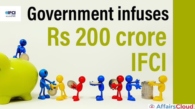 Government-infuses-Rs-200-crore-capital-in-IFCI