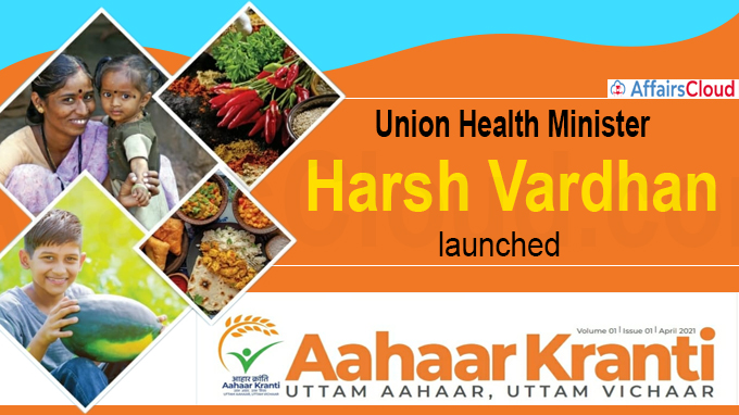 Harsh Vardhan launched a new mission called `Aahaar Kranti'
