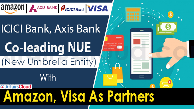 ICICI Bank, Axis Bank To Co-Lead NUE