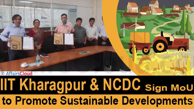 IIT Kharagpur & NCDC Sign MoU to promote sustainable developments