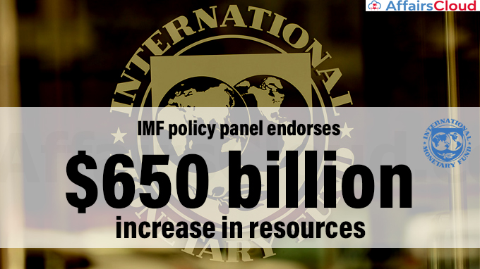 IMF-policy-panel-endorses-$650-billion-increase-in-resources