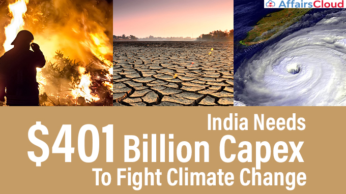 India-Needs-$401-Billion-Capex-To-Fight-Climate-Change