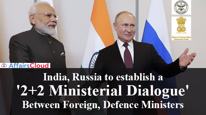 India,-Russia-to-establish-a-'2+2-ministerial-dialogue'-between-foreign,-defence-ministers