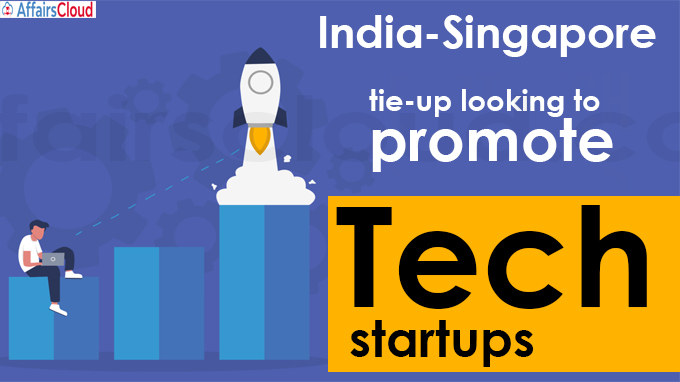 India-Singapore tie-up looking to promote tech startups