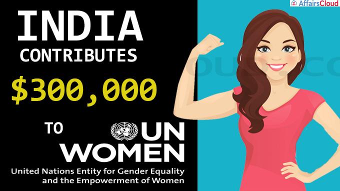 India contributes $300,000 to UN Women
