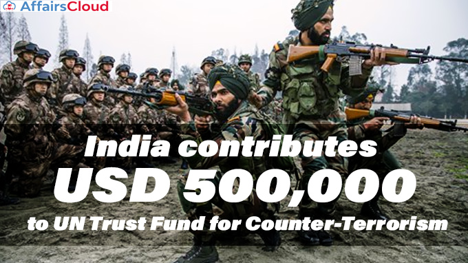 India-contributes-USD-500,000-to-UN-Trust-Fund-for-Counter-Terrorism