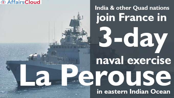 India-&-other-Quad-nations-join-France-in-3-day-naval-exercise-La-Perouse-in-eastern-Indian-Ocean