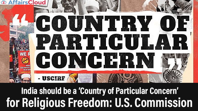 India-should-be-a-'Country-of-Particular-Concern'-for-Religious-Freedom