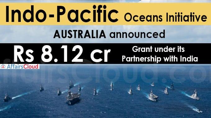 Indo-Pacific Oceans Initiative Australia announces Rs 8-12 crore