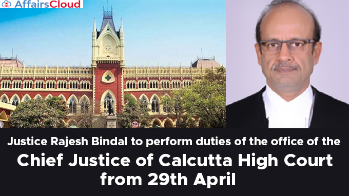 Justice-Rajesh-Bindal-to-perform-duties-of-the-office-of-the-Chief-Justice-of-Calcutta-High-Court-from-29th-April