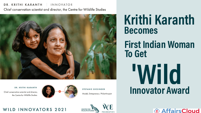 Krithi-Karanth-becomes-first-Indian-woman-to-get-'Wild-Innovator-Award'