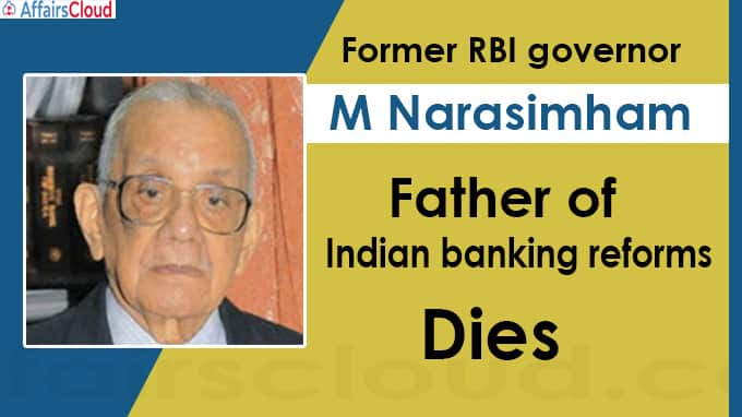 M Narasimham, father of Indian banking reforms, dies at 94