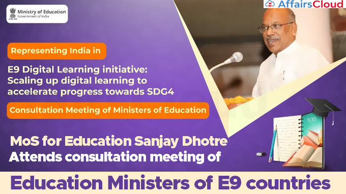 MoS-for-Education-Sanjay-Dhotre-attends-consultation-meeting-of-Education-Ministers-of-E9-countries