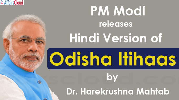 PM Modi releases Hindi Version of Odisha